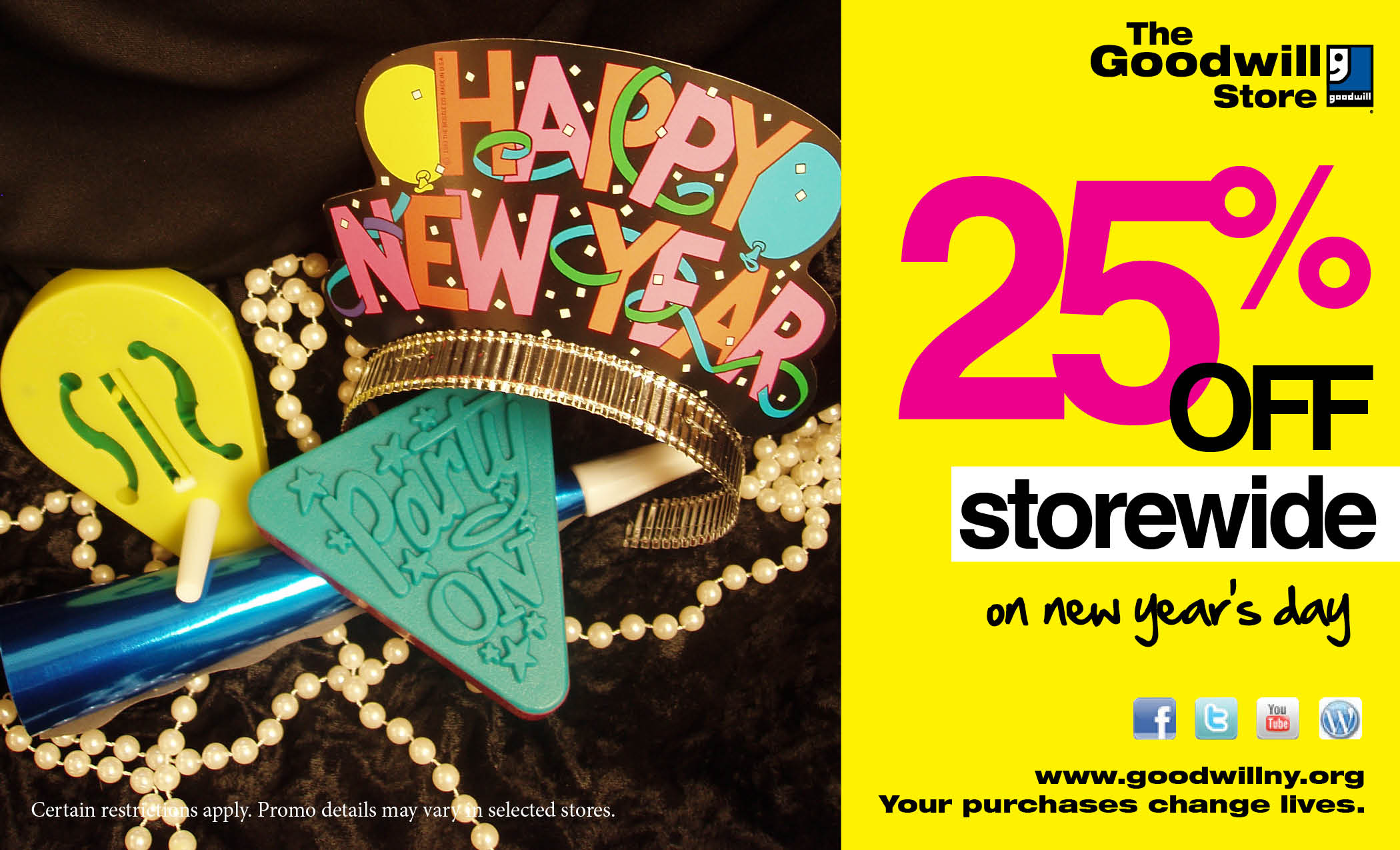 Celebrate New Year's Day with 25% off at Goodwill! The storewide