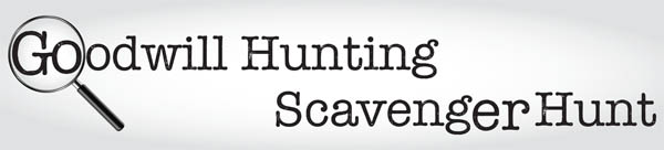 Goodwill Hunting Scavenger Hunt