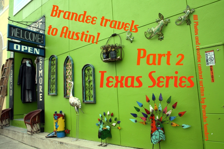 Brandee travels to Austin part 2