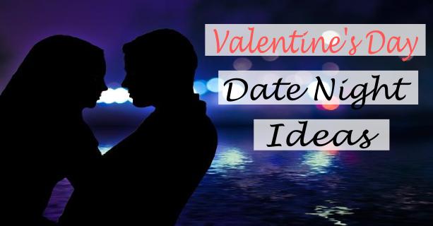 Valentine Date Night