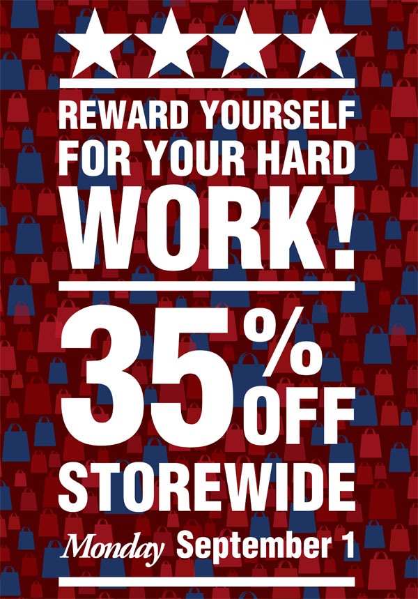 Labor Day Sale Monday September 1 35% off storewide
