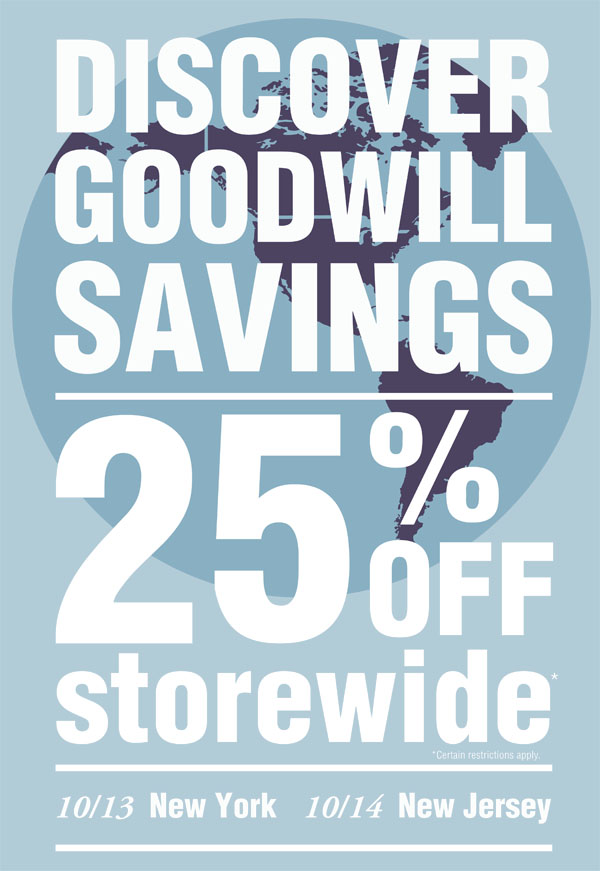 25% Off Storewide Monday 10/3 in NY and Tuesday 10/14 in NJ