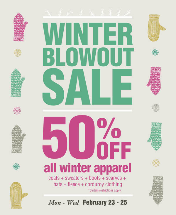 50% of all winter apparel 2/23-2/25