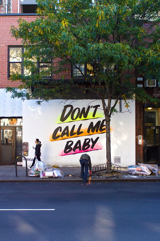 Dont call me baby mural