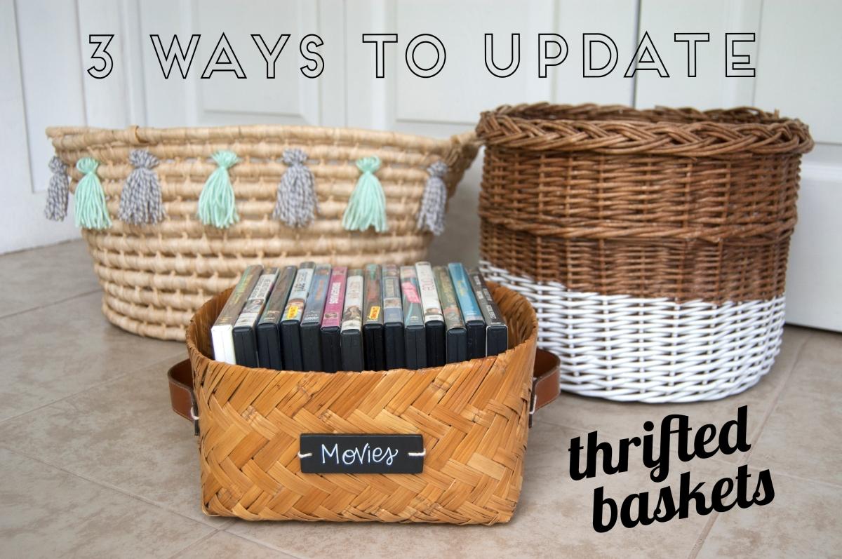 3 Ways to Update Thrifted Baskets
